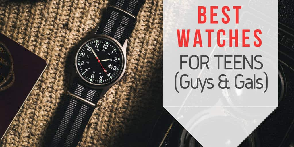 The Best Watches For Teenagers (Guys & Gals ...