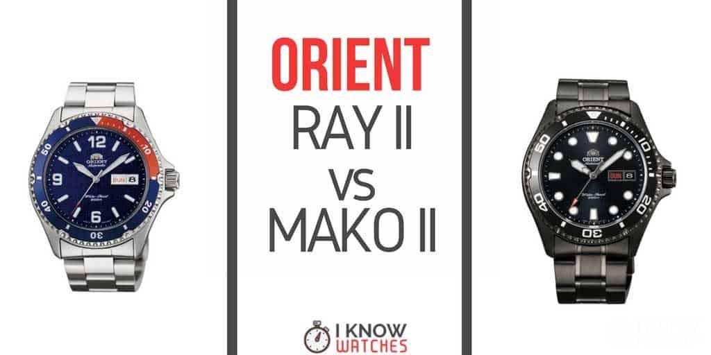 Orient Ray II vs Mako II