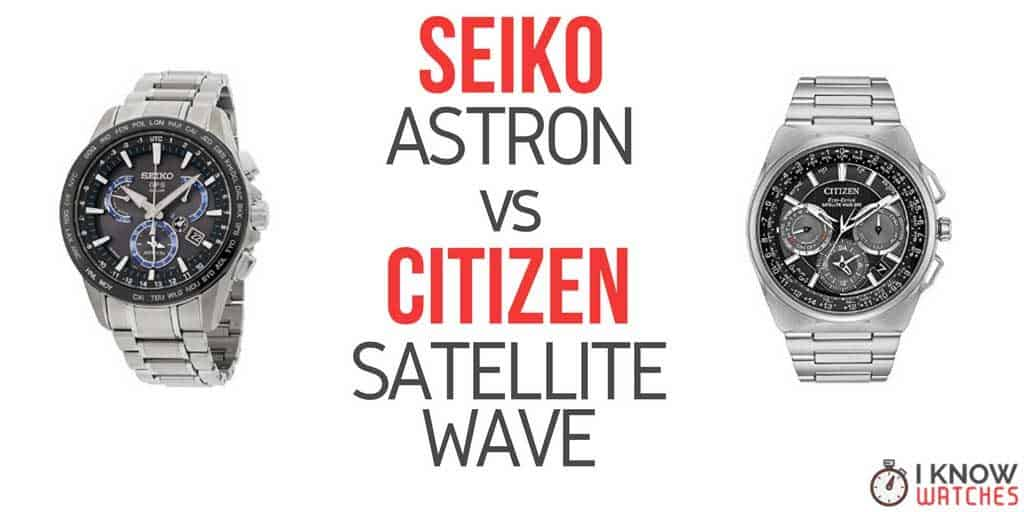 seiko astron vs citizen satellite wave