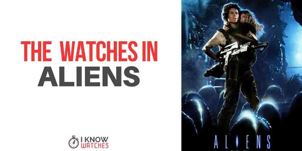 watches worn in aliens