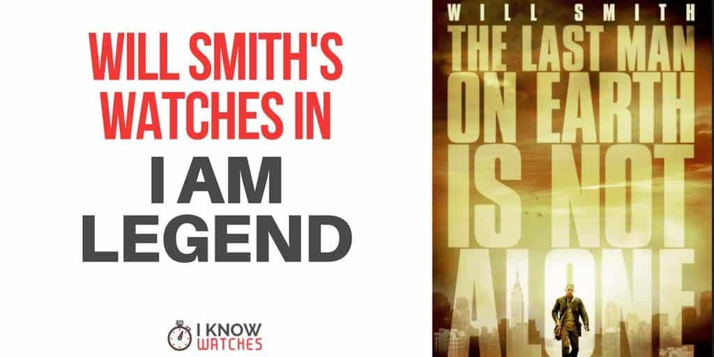 Will smith's watches in I Am Legend