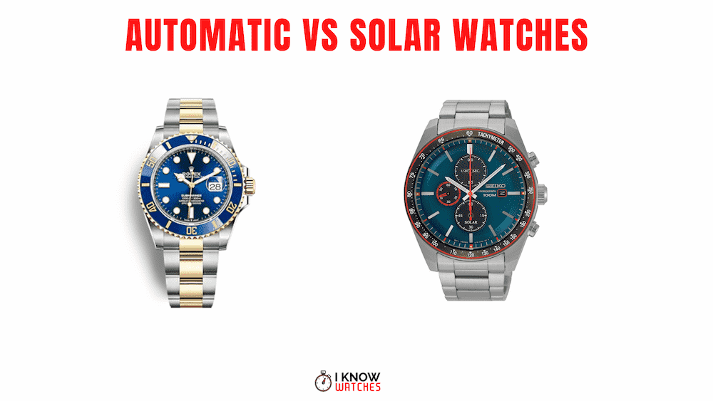 solar vs automatic watches