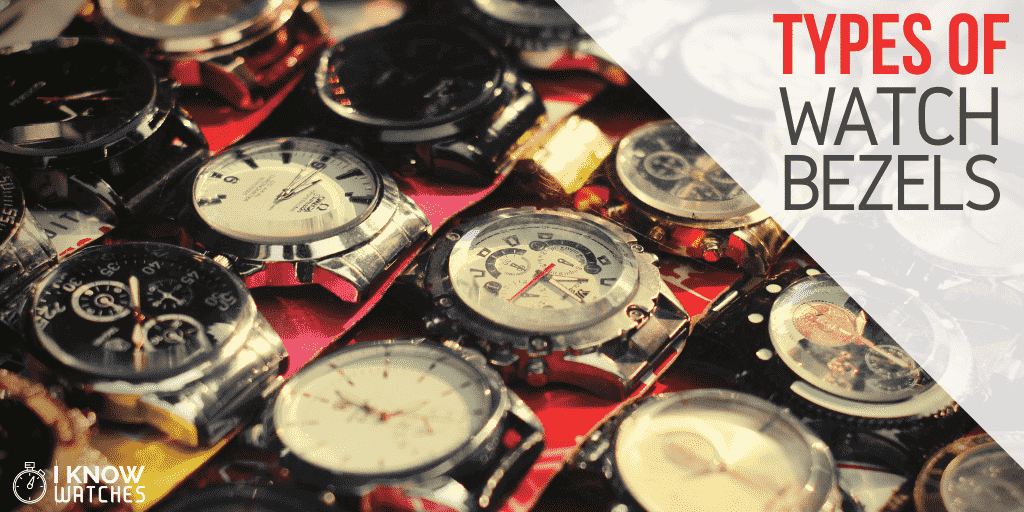 types watch bezels