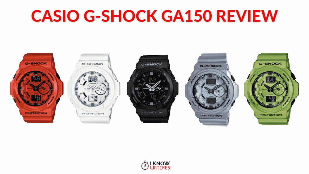 Casio G-Shock GA150 Review