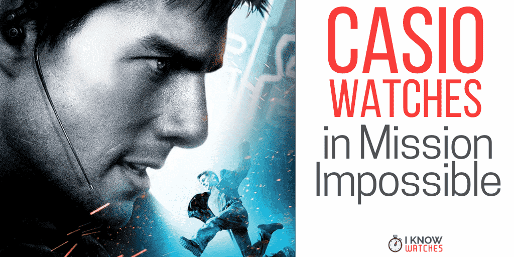 casio watches in mission impossible