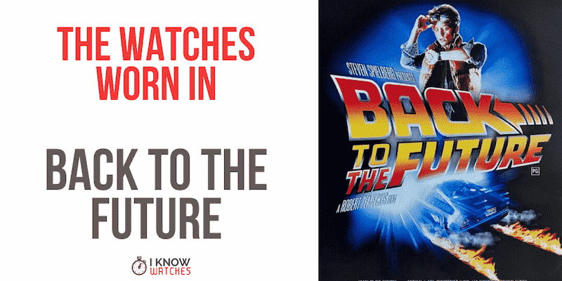 watches back to the future