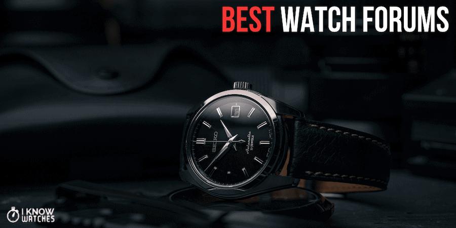 best watch forums