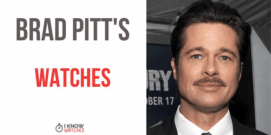 Brad Pitt's watches